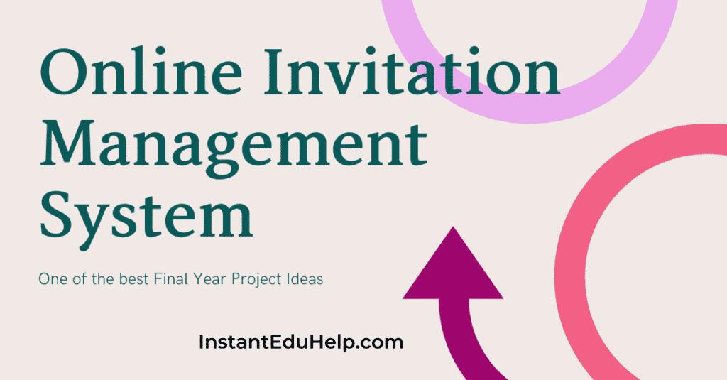 Online Invitation Management System