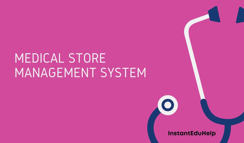 Medical-Store-Management-System